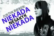 Justin Bieber: niekada nesakyk niekada (Justin Bieber: Never Say Never)